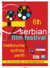 6th annual serbian film festival 2006