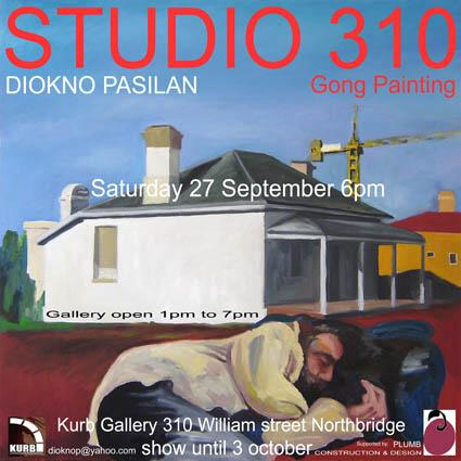 studio 310 - exhibition of recent paintings by Diokno Pasilan